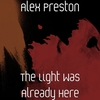 Cover of the album The Light Was Already Here - Single
