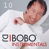 Cover of the album DJ Bobo Instrumentals, Pt. 10