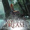 Couverture de l'album My Dream - Single