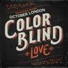 Couverture de l'album Color Blind: Love