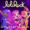 Cover of the album LoliRock (Les tubes de la série incontournable)