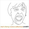 Cover of the album Mo's Ferry Remix Compilation