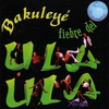 Couverture de l'album Fiebre del Ula Ula