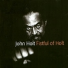 Cover of the album Fistful of Holt