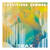 Cover of the album Trax 3 - Lascivious Summer