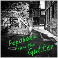 Cover of the track Feedback from the Gutter: A Collection of Live Punk & Other Junk