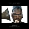 Couverture de l'album Never Walk Alone - EP