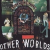 Couverture de l'album Other Worlds