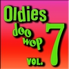 Cover of the album Oldies & Doo Wops, Vol. 7