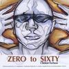 Cover of the album Zero 2 Sixty