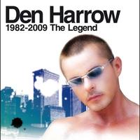 Couverture du titre Den Harrow: 1982 - 2009 - The Legend