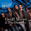 Cover of the album Very Best of Geoff Moore and the Distance
