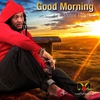 Cover of the album Good Morning - Single