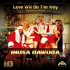 Couverture de l'album Love Will Be the Way (Christmas Time) - Single