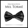 Couverture de l'album One Hour With Mel Tormé