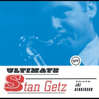 Couverture du titre Ultimate Stan Getz