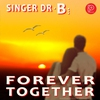 Cover of the album Forever Together - Single