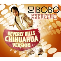 Cover of the track Chihuahua - Beverly Hills Chihuahua Version - Single