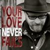 Couverture de l'album Your Love Never Fails