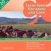 Couverture de l'album Irish Songs You Know And Love - Volume 2