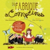 Cover of the album La fabrique à comptines (13 comptines chantées par Luce)