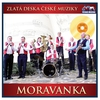 Cover of the album Zlatá deska České muziky - Moravanka