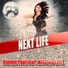 Cover of the album Next Life (feat. MISS vio LINE)