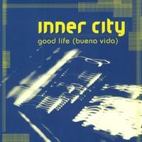 Cover of the track Good Life (Buena Vida) [Remixes]