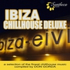 Couverture de l'album Ibiza Chillhouse Deluxe - A Selection of the Finest Chillhouse Music (Compiled by Don Gorda)