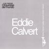 Cover of the album Las Mejores Orquestas del Mundo Vol.8: Eddie Calvert