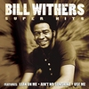 Cover of the album Super Hits: Bill Withers