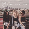 Cover of the album Dance On My Own - Single