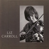Cover of the album Liz Carroll