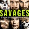 Couverture de l'album Savages (Original Motion Picture Soundtrack)