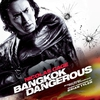 Cover of the album Bangkok Dangerous (Original Motion Picture Soundtrack)