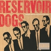 Couverture de l'album Reservoir Dogs: Original Motion Picture Soundtrack