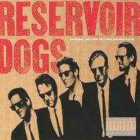 Couverture du titre Reservoir Dogs: Original Motion Picture Soundtrack