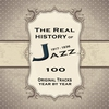 Cover of the album The Real History of Jazz from 1917 to 1936: The Ultimate Jazz Collection