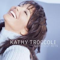Couverture du titre Kathy Troccoli: Greatest Hits