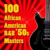 Cover of the album 100 African American R&B '50s Masters