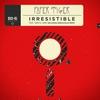 Couverture du titre Irresistible (feat. Sabira Jade)