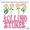 Couverture de l'album Les Tout - Petits Ecoutent Rolling Stones