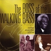 Cover of the album Boss of the Walking Bass