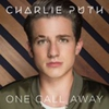 Cover of the track One Call Away