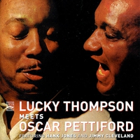 Cover of the track Lucky Thompson Meets Oscar Pettiford (feat. Hank Jones & Jimmy Cleveland)