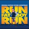 Cover of the album Run, Fat Boy, Run (Original Motion Picture Soundtrack)