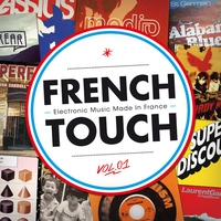 Cover of the track French Touch - Electronic Music Made in France