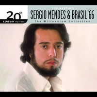 Cover of the track 20th Century Masters: The Millennium Collection - The Best of Sergio Mendes & Brasil '66
