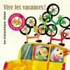 Couverture de l'album Vive les vacances (Ma discothèque idéale)
