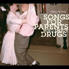 Cover of the album Songs for Parents Who Enjoy Drugs